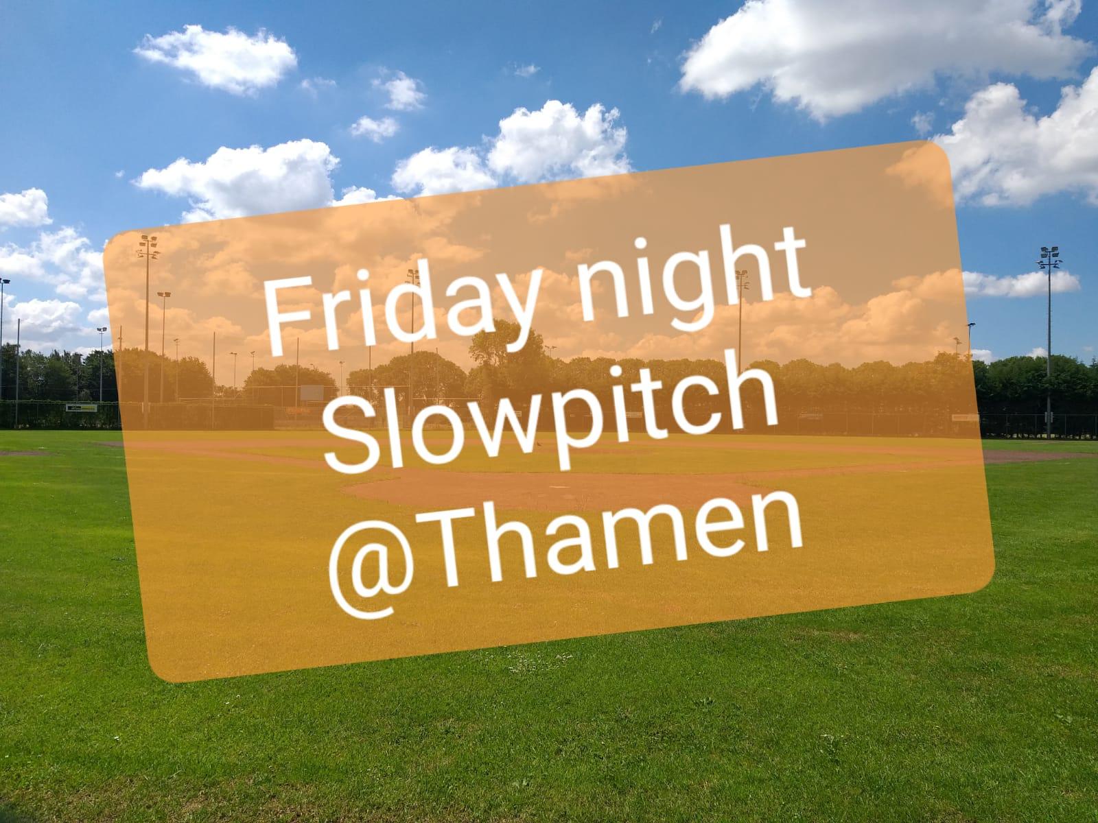 Interesse in Friday Night Slowpitch @ Thamen? Geef je op!